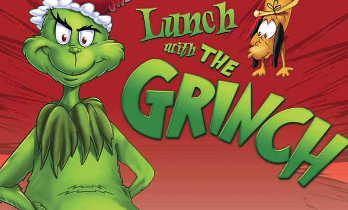 Lunch with the Grinch