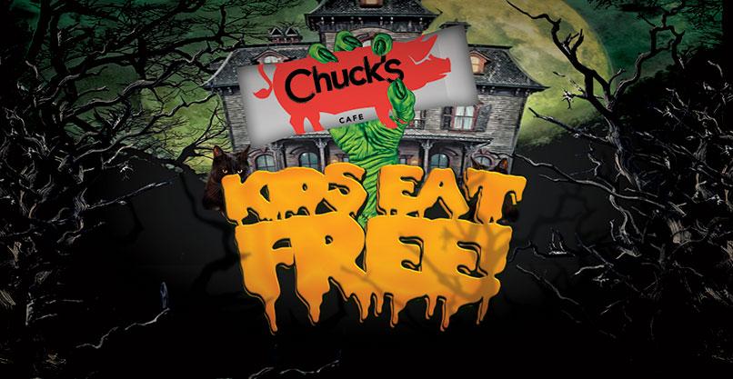 Kids Eat Free on Halloween at Chuck's!