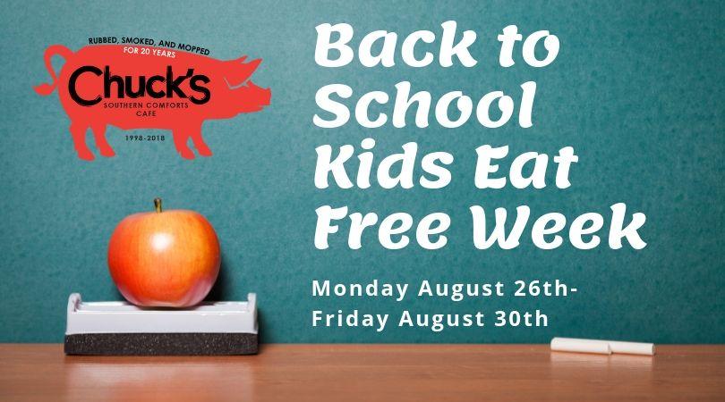 Kids Eat Free Week at Chuck's!