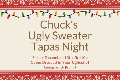 Chuck's Ugly Sweater Tapas Night