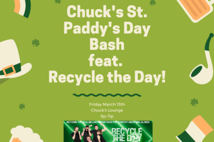 Chuck's St. Paddy's Day Bash feat. Recycle the Day