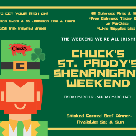 Chuck's St. Paddy's Shenanigans Weekend