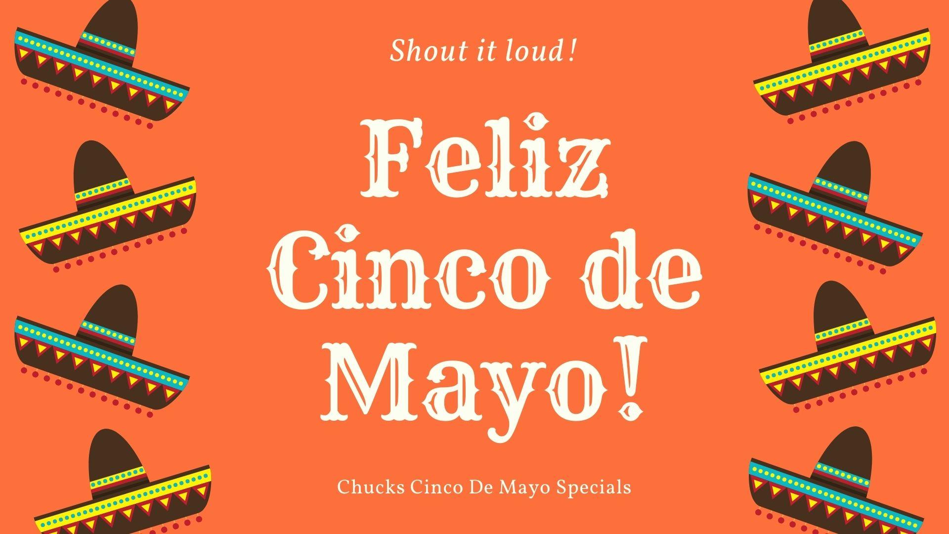 Chuck's Cinco de Mayo Dine-In Specials