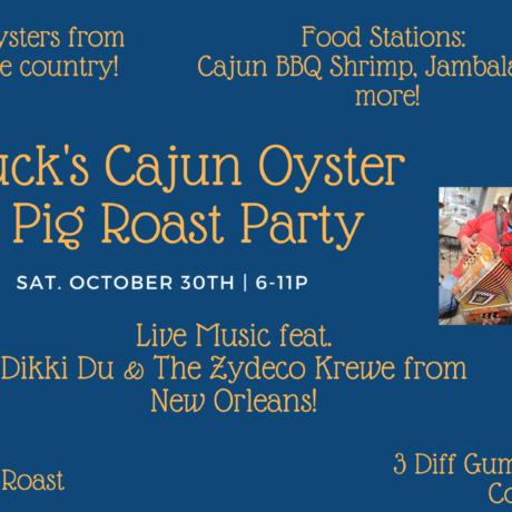 Chuck's Cajun Oyster & Pig Roast Party